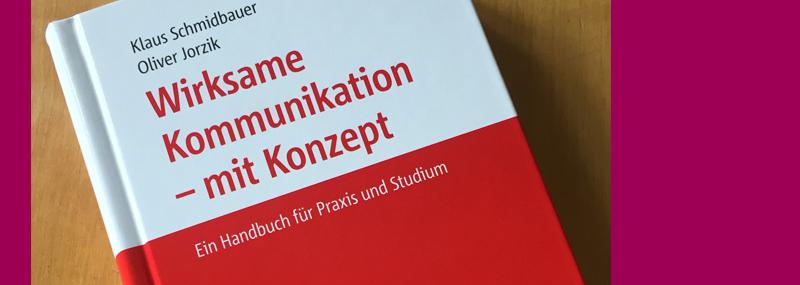 Buchempfehlung: Wirksame Kommunikation – mit Konzept